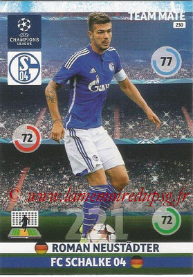 2014-15 - Adrenalyn XL champions League N° 230 - Roman NEUSTADTER ( FC Schalke 04)