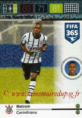2015-16 - Panini Adrenalyn XL FIFA 365 - N° 183 - MALCOM (Corinthians) (One to Watch)