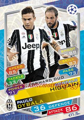 2016-17 - Topps UEFA Champions League Match Attax - N° JUV18 - Gonzalo HIGUAIN + Paulo DYBALA (Juventus FC) (Forward Duo)