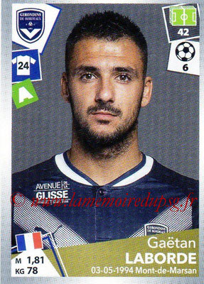 2017-18 - Panini Ligue 1 Stickers - N° 070 - Gaëtan LABORDE (Bordeaux)