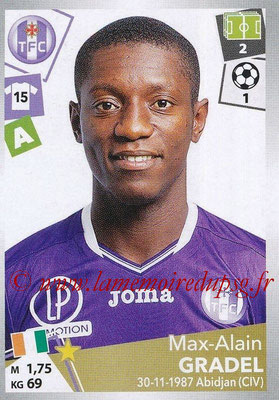 2017-18 - Panini Ligue 1 Stickers - N° 485 - Max-Alain GRADEL (Toulouse)