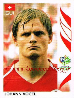 2006 - Panini FIFA World Cup Germany Stickers - N° 485 - Johann VOGEL (Suisse)