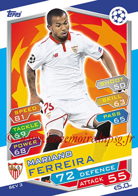 2016-17 - Topps UEFA Champions League Match Attax - N° SEV3 - Mariano FERREIRA (FC Seville)