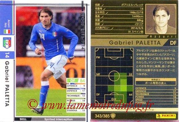 2013-14 - WCCF - N° 343 - Gabriel PALETTA (Italie)