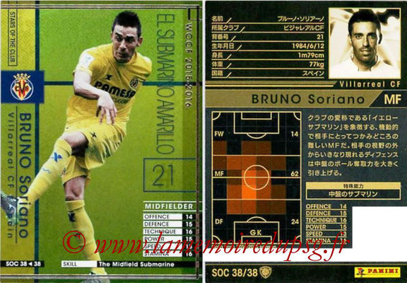 2015-16 - Panini WCCF - N° SOC38 - BRUNO Soriano (Villareal CF) (Stars Of The Club)
