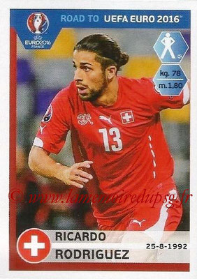 Panini Road to Euro 2016 Stickers - N° 358 - Ricardo RODRIGUEZ (Suisse)