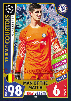 2017-18 - Topps UEFA Champions League Match Attax - N° 403 - Thibaut COURTOIS (Chelsea FC) (Man Of the Match)