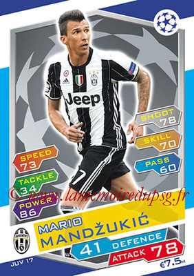 2016-17 - Topps UEFA Champions League Match Attax - N° JUV17 - Mario MANDZUKIC (Juventus FC)