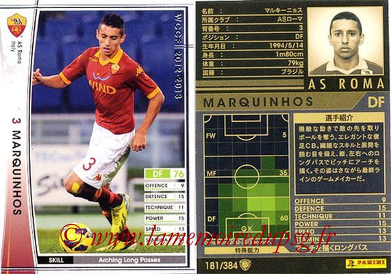 2012-13 - WCCF - N° 181 - MARQUINHOS (AS Roma)
