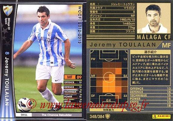 2012-13 - WCCF - N° 348 - Jeremy TOULALAN (Malaga CF)