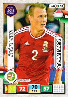 2018 - Panini Road to FIFA World Cup Russia Adrenalyn XL - N° HUN03 - Adam LANG (Hongrie)