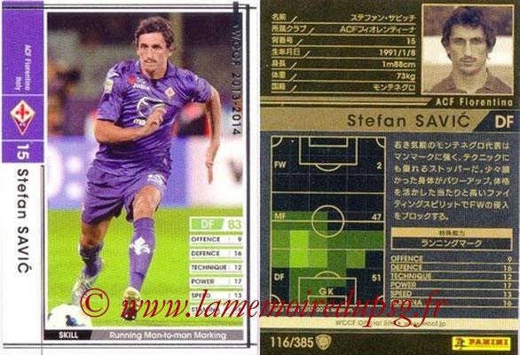 2013-14 - WCCF - N° 116 - Stefan SAVIC (ACF Fiorentina)