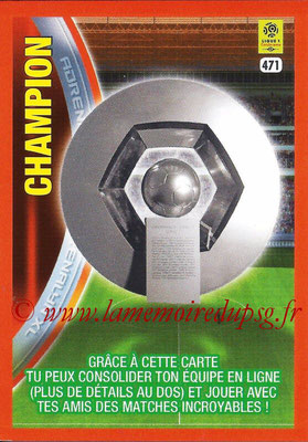 2017-18 - Panini Adrenalyn XL Ligue 1 - N° 471 - Carte Champion