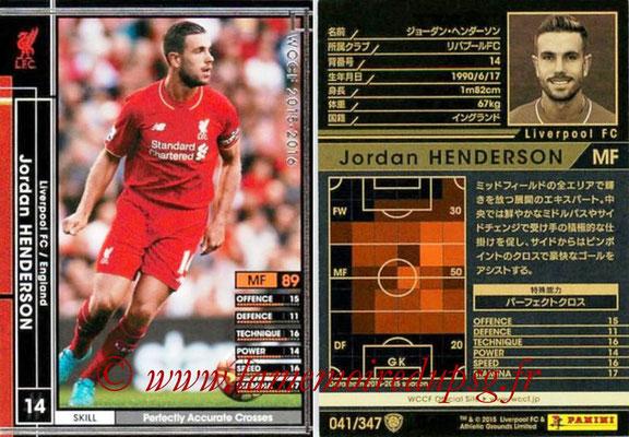 2015-16 - Panini WCCF - N° 041 - Jordan HENDERSON (Liverpool FC)