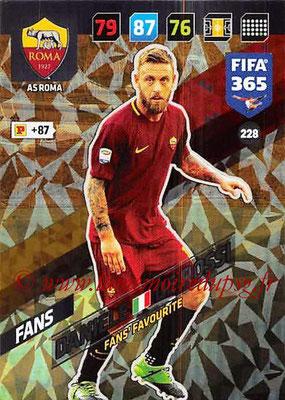 2017-18 - Panini FIFA 365 Cards - N° 228 - Daniele DE ROSSII (AS Roma) (Fans' Favourite)