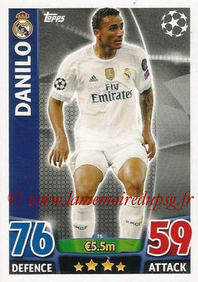 2015-16 - Topps UEFA Champions League Match Attax - N° 075 - DANILO (Real Madrid CF)