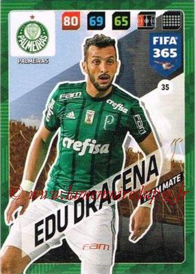 2017-18 - Panini FIFA 365 Cards - N° 035 - Edu DRACENA (Palmeiras)
