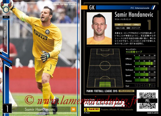 Panini Football League 2015 - PFL10 - N° 011 - Samir HANDANOVIC (Inter)