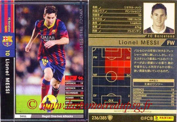 2013-14 - WCCF - N° 236 - Lionel MESSI (FC Barcelone)