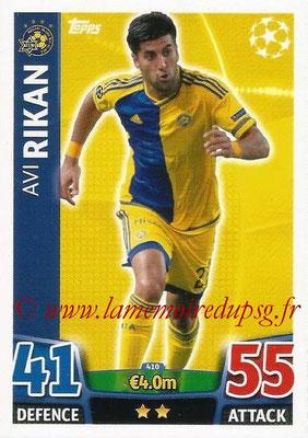2015-16 - Topps UEFA Champions League Match Attax - N° 410 - Avi RIKAN (Maccabi Tel-Aviv FC)