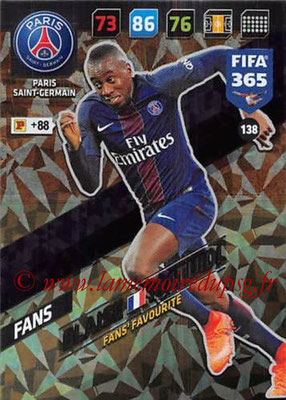 2017-18 - Panini FIFA 365 Cards - N° 138 - Blaise MATUIDI (Paris Saint-Germain) (Fans' Favourite)