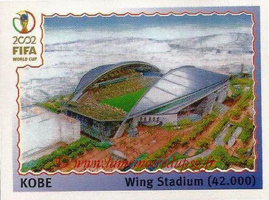 2002 - Panini FIFA World Cup Stickers - N° 017 - Stade Kobe (Wing Stadium)
