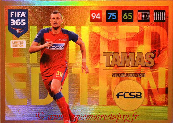 2016-17 - Panini Adrenalyn XL FIFA 365 - N° LE69 - Gabriel TAMAS (Steaua Bucarest) (Limited Edition)