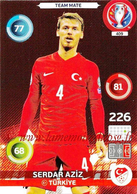 Panini Euro 2016 Cards - N° 409 - Serdar AZIZ (Turquie)
