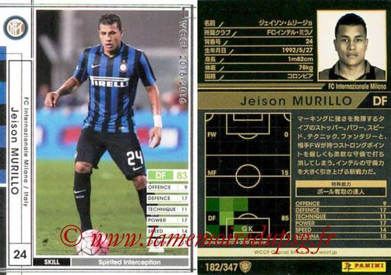 2015-16 - Panini WCCF - N° 182 - Jeison MURILLO (FC Inter Milan)