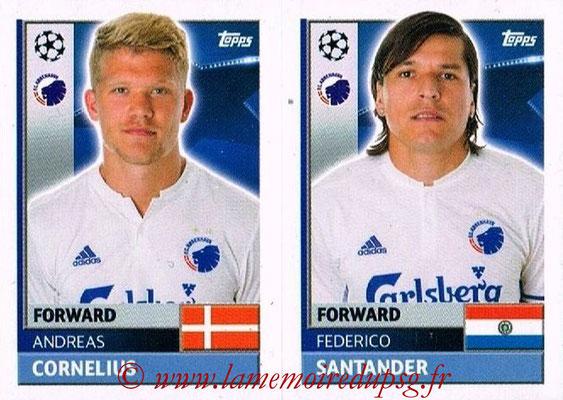 2016-17 - Topps UEFA Champions League Stickers - N° QFD 15-16 - Federico SANTANDER + Andreas CORNELIUS (FC Copenhague)