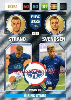 2016-17 - Panini Adrenalyn XL FIFA 365 - N° 431 - STRAND + SVENDSEN (Molde FK) (Rising Stars) (Nordic Edition)
