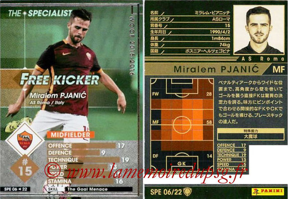 2015-16 - Panini WCCF - N° SPE06 - Miralem PJANIC (AS Roma) (The Specialist)