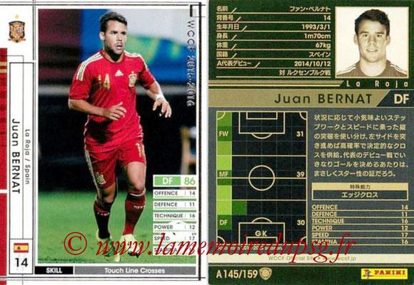 2015-16 - Panini WCCF - N° A145 - Juan BERNAT (Espagne)