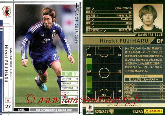2015-16 - Panini WCCF - N° 323 - Hiroki FUJIHARU (Japon)