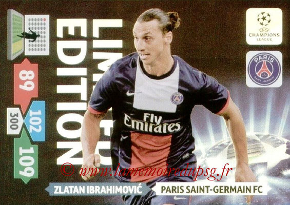 2013-14 - Adrenalyn XL champions League N° LE42 - Zlatan IBRAHIMOVIC (Paris Saint-Germain) (Limited edition)
