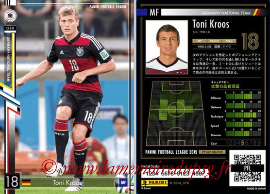 Panini Football League 2015 - PFL09 - N° 104 - Toni KROOS (Allemagne)