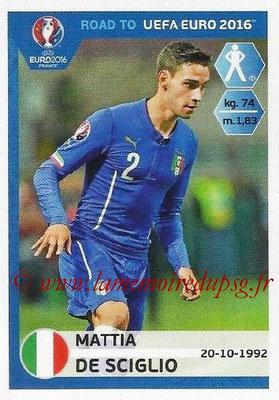 Panini Road to Euro 2016 Stickers - N° 166 - Mattia DE SCIGLIO (Italie)