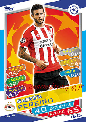 2016-17 - Topps UEFA Champions League Match Attax - N° PSV14 - Gaston PEREIRO (PSV Eindhoven)