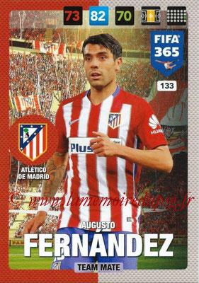 2016-17 - Panini Adrenalyn XL FIFA 365 - N° 133 - Augusto FERNANDEZ (Atletico de Madrid)