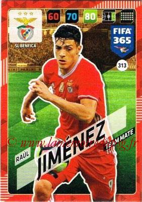 2017-18 - Panini FIFA 365 Cards - N° 313 - Raul JIMENEZ (SL Benfica)