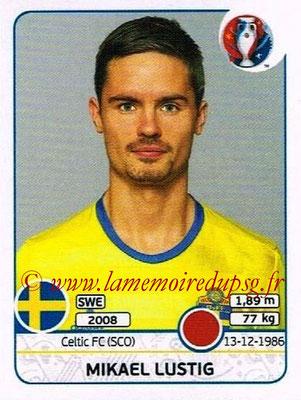 Panini Euro 2016 Stickers - N° 554 - Mikael LUSTIG (Suède)