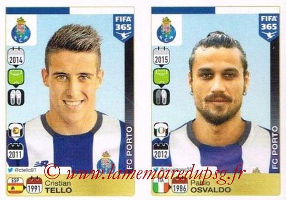 2015-16 - Panini FIFA 365 Stickers - N° 727-728 - Cristian TELLO + Pablo OSVALDO (FC Porto)