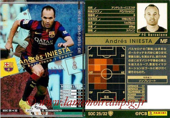 2014-15 - WCCF - N° SOC25 - Andrès INIESTA (FC Barcelone) (Stars Of the Club)