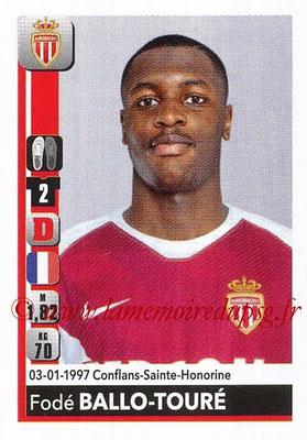 2018-19 - Panini Ligue 1 Stickers - N° T16 - Fodé BALLO-TOURE (Monaco) (Transfert)