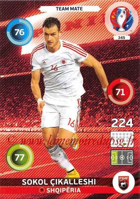 Panini Euro 2016 Cards - N° 345 - Sokol CIKALLESHI (Albanie)