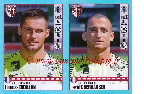 2016-17 - Panini Ligue 1 Stickers - N° 440 + 441 - Thomas DIDILLON - David OBERHAUSER (Metz)
