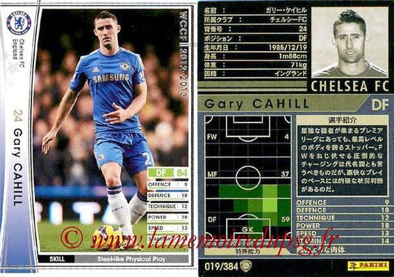 2012-13 - WCCF - N° 019 - Gary CAHILL (Chelsea FC)