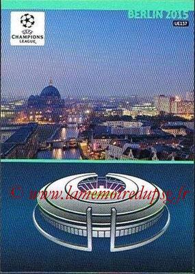 2014-15 - Adrenalyn XL champions League Update edition N° UE137 - Host Cities (Berlin 2015)