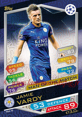 2016-17 - Topps UEFA Champions League Match Attax - N° MM6 - Jamie VARDY (Leicester City FC) (Man of the Match)