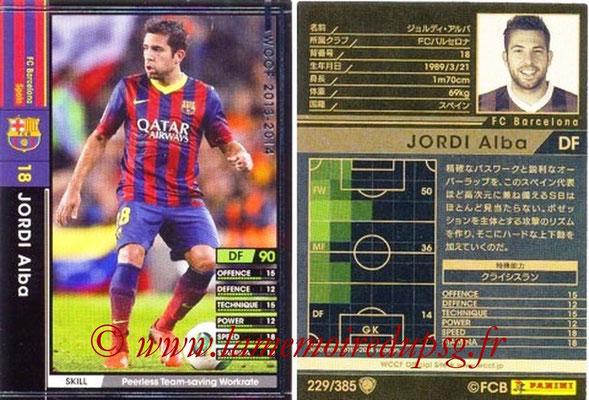 2013-14 - WCCF - N° 229 - Jordi ALBA (FC Barcelone)